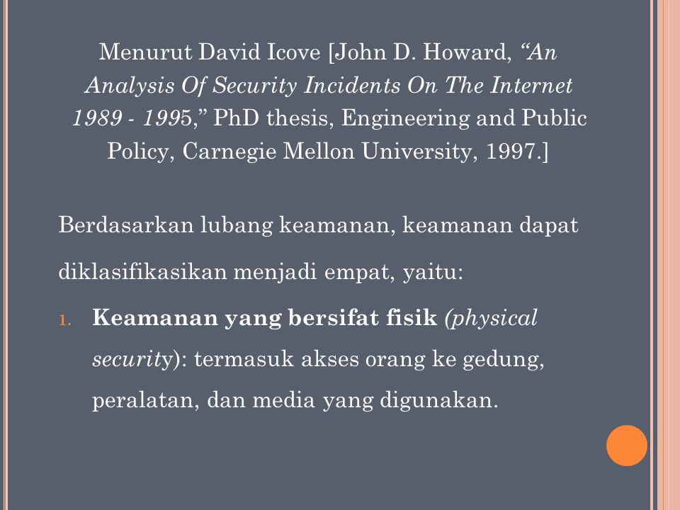 Menurut David Icove [John D. Howard, An